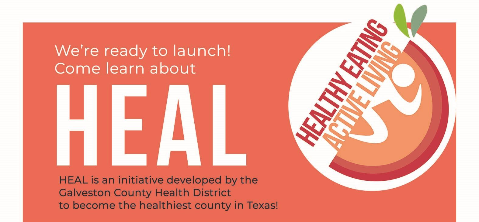 Galveston County Health District Heal Launch graphic
