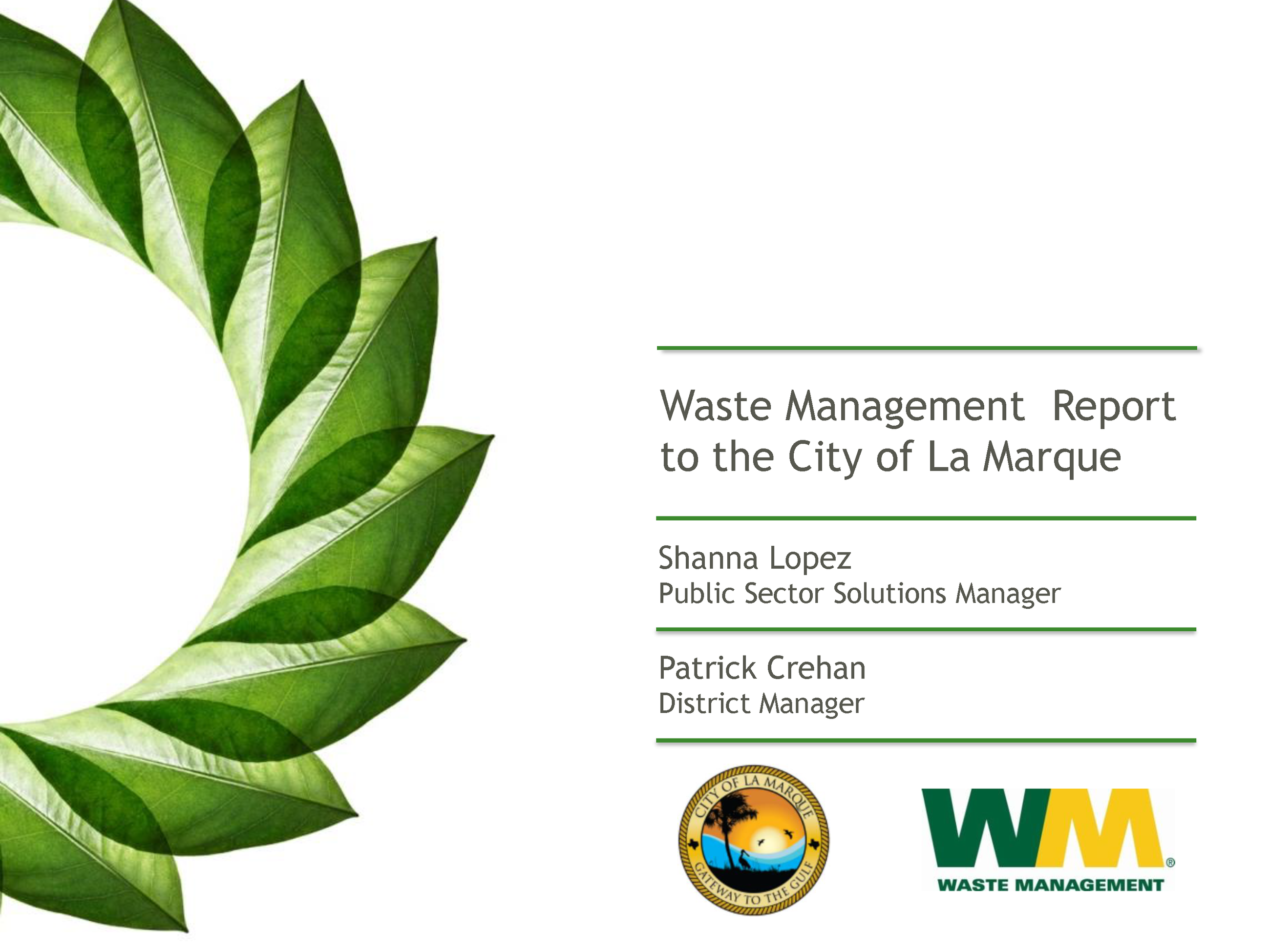 Monthly La Marque Report from Waste Management