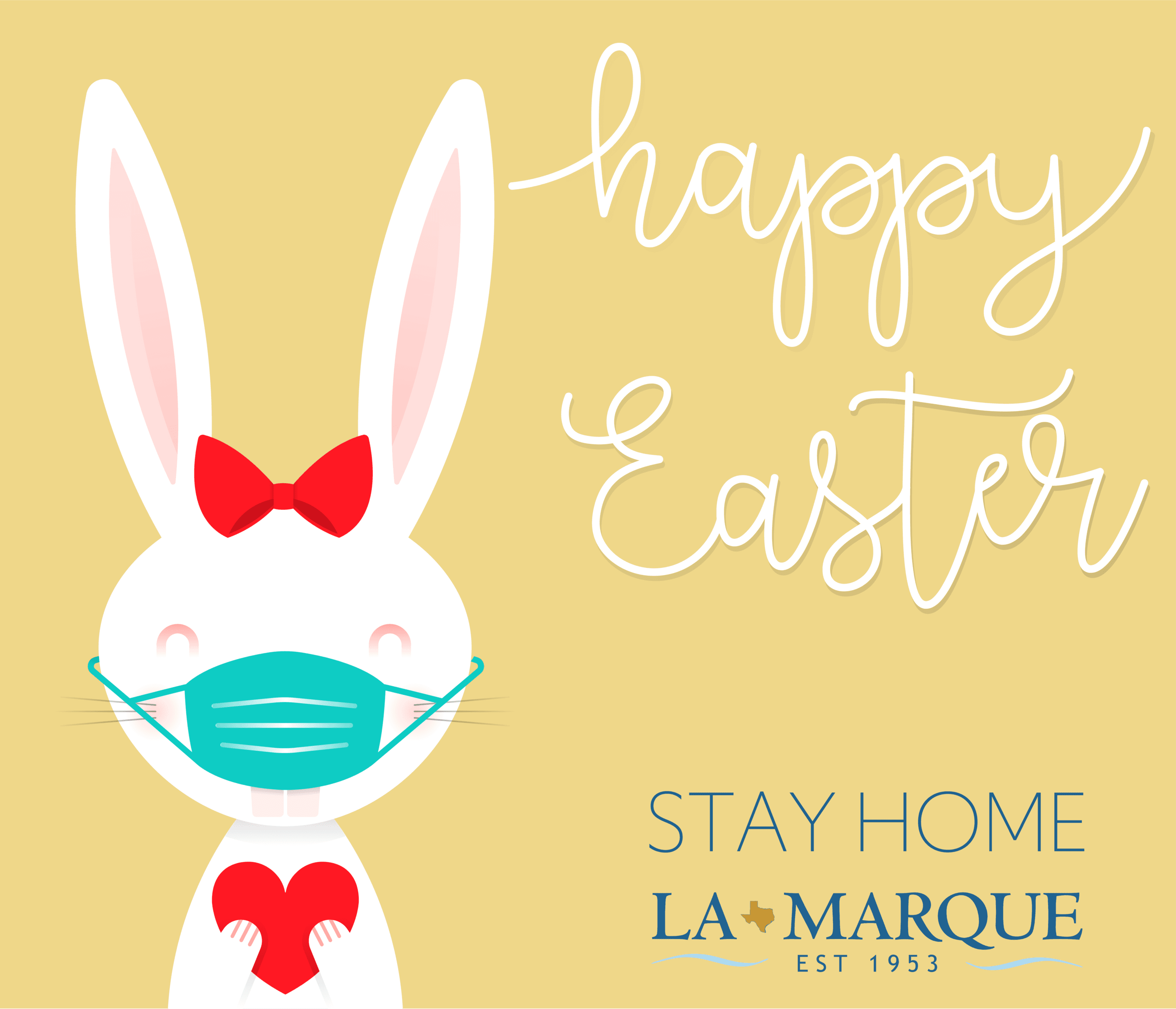 Easter Bunny with mask graphic. Stay Home La Marque.